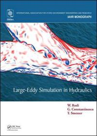 Large-Eddy Simulation in Hydraulics