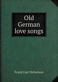 Old German Love Songs