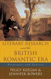 Literary Research And the British Romantic Era