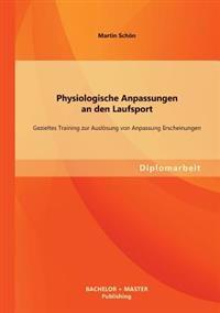 Physiologische Anpassungen an Den Laufsport