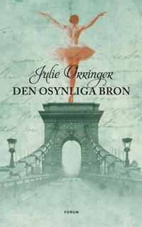 Den osynliga bron