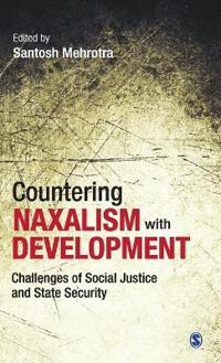 Countering Naxalism with Development
