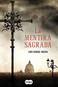 La Mentira Sagrada = The Sacred Lie