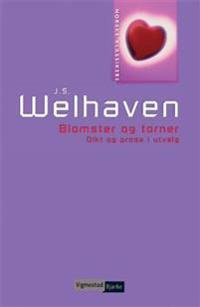 Blomster og torner - Johan Sebastian Welhaven pdf epub