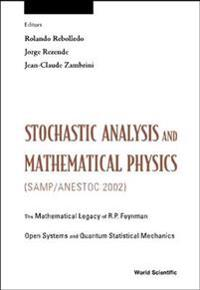 Stochastic Analysis and Mathematical Physics Samp/Anestoc 2002