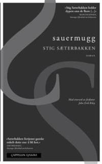 Sauermugg - Stig Sæterbakken | Ridgeroadrun.org