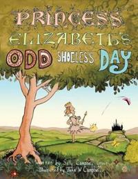 Princess Elizabeth's Odd Shoeless Day