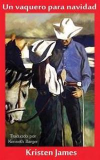 Un Vaquero Para Navidad