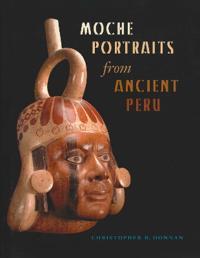 Moche Portraits from Ancient Peru