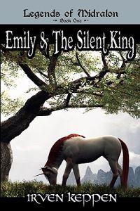 Emily & the Silent King: Legends of Midralon