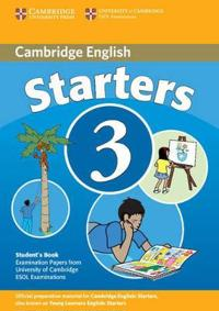 Cambridge Starters 3: Examination Papers from the University of Cambridge ESOL Examinations