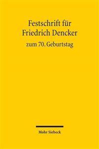 Festschrift Fur Friedrich Dencker Zum 70. Geburtstag