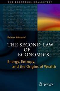 The Second Law of Economics