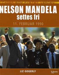 Nelson Mandela settes fri