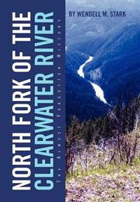 North Fork of the Clearwater River