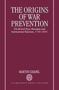 The Origins of War Prevention