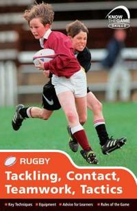 Skills: Rugby - Tackling, Contact, Teamwork, Tactics