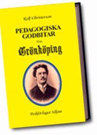 Pedagogiska godbitar från Grönköping