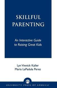Skillful Parenting