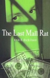 The Last Mall Rat