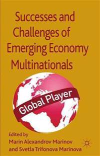 Successes and Challenges of Emerging Economy Multinationals