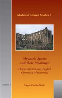 Monastic Spaces and Their Meanings