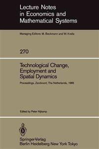 Technological Change, Employment and Spatial Dynamics