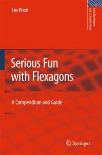 Serious Fun With Flexagons