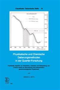 Physikalische Und Chemische Datierungsmethoden in Der Quart�r-Forschung