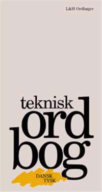Teknisk Ordbog - dansk-tysk