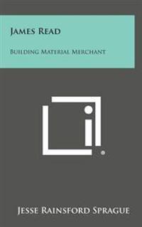 James Read: Building Material Merchant