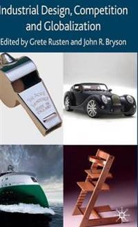 Industrial Design, Competition and Globalization
