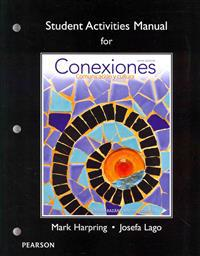 Student Activities Manual for Conexiones