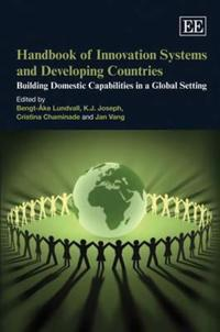 Handbook on Innovation Systems and Developing Countries
