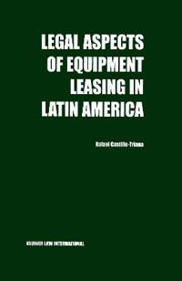 Legal Aspects of Equipment Leasing in Latin America