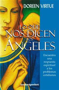 Lo Que Nos Dicen los Angeles = What We Are Told the Angels