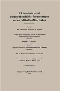 W rmetechnische Und W rmewirtschaftliche Untersuchungen Aus Der Sulfitzellstoff-Fabrikation