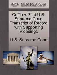 Coffin V. Flint U.S. Supreme Court Transcript of Record with Supporting Pleadings