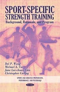 Sport-specific strength training - background, rationale & program