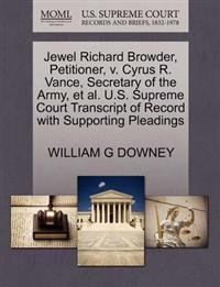 Jewel Richard Browder, Petitioner, V. Cyrus R. Vance, Secretary of the Army, et al. U.S. Supreme Court Transcript of Record with Supporting Pleadings
