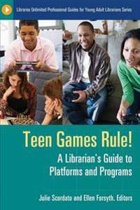 Teen Games Rule!