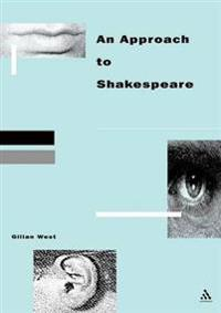An Approach to Shakespeare
