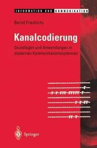 Kanalcodierung: Grundlagen Und Anwendungen in Modernen Kommunikationssystemen