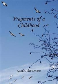 Fragments of a Childhood