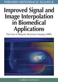 Improved Signal and Image Interpolation in Biomedical Applications