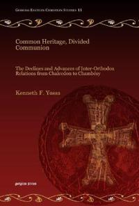 Common Heritage, Divided Communion