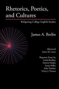 Rhetorics, Poetics, and Cultures