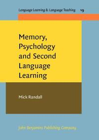 Memory, Psychology and Second Language Learning