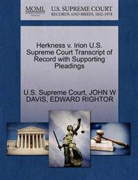 Herkness V. Irion U.S. Supreme Court Transcript of Record with Supporting Pleadings