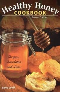 Healthy Honey Cookbook